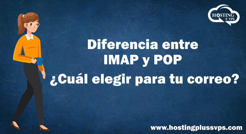 Diferencia entre IMAP y POP ¿Cuál elegir para tu correo?
